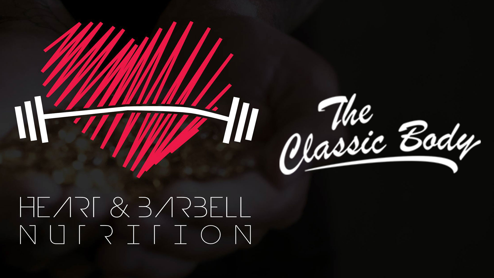 Heart & Barbell Nutrition und Classic Nutrition